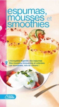 Espumas, mousses et smoothies