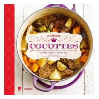 Livre de cuisine cocottes le creuset tout en cocottes - Livre de cuisine francaise ...
